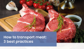 How to transport meat: 3 best practices